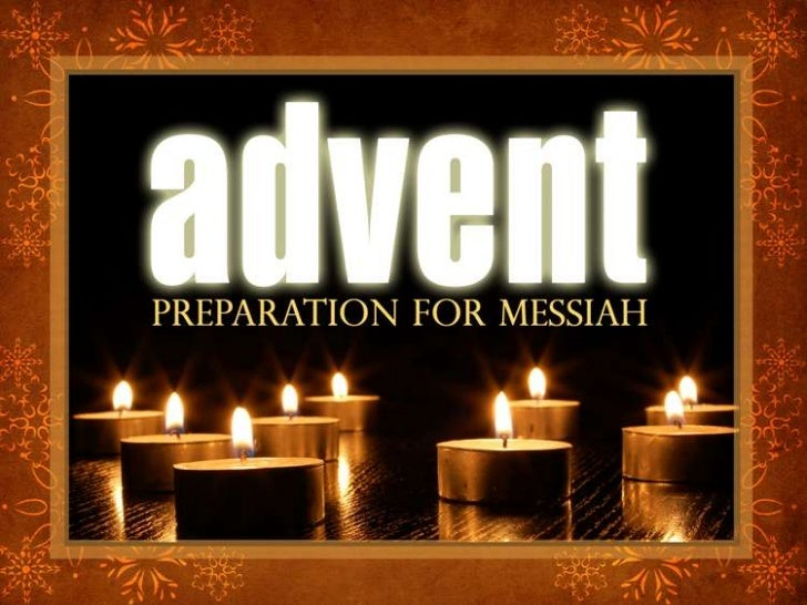 Advent: Prepare Ye the Way of the Lord