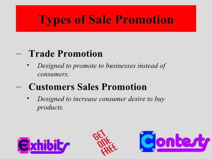 sales promation Sales promotions are a great way for your organization to incentivize potential customers to purchase however, if you choose to invest in a sales promotion without fully understanding the elements that determine its success, your business runs the risk of losing more than just a few clients here.