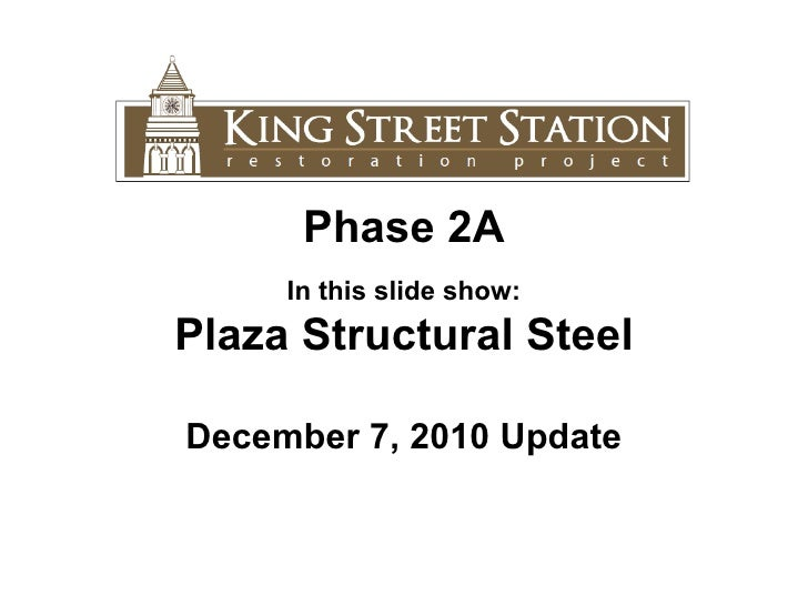 11.30.10 King Street Station Update