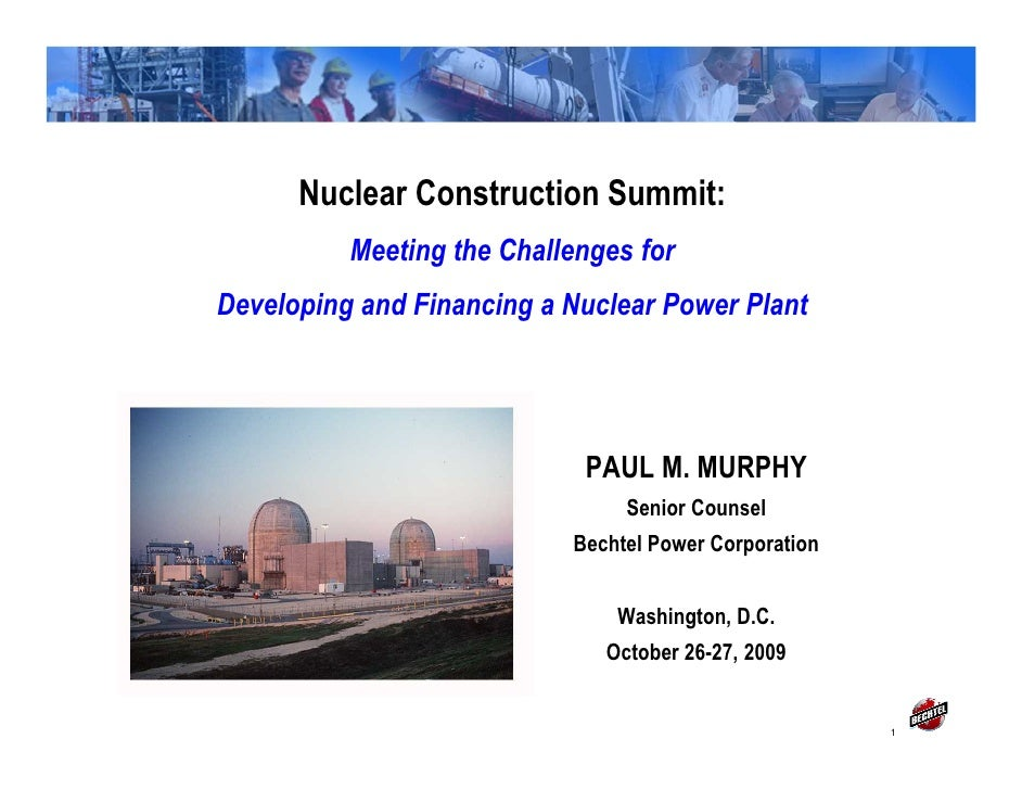 Meeting the Challenges for Developing and Financing a Nuclear Power Project