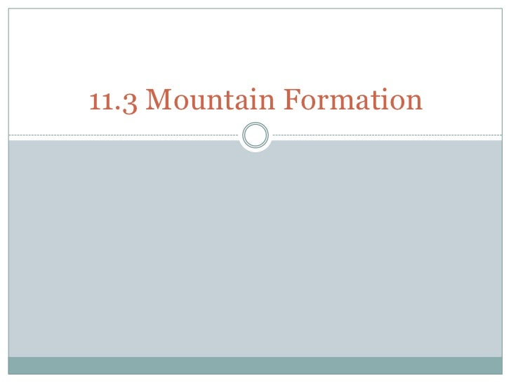 11.3 Mountain Formation<br />