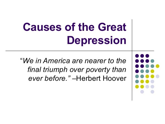 11.3 causes of the great depression 1930 1933