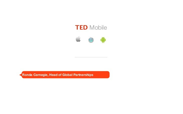 TED MobileRonda Carnegie, Head of Global Partnerships