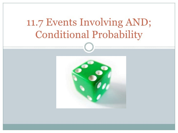 11.7 Probabilities Involving And