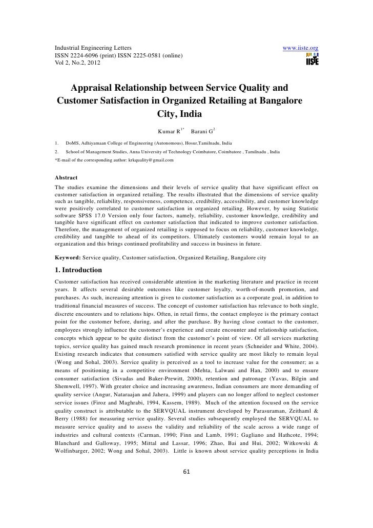 11.appraisal relationship between service quality and customer satisfaction in organized retailing at bangalore city, india