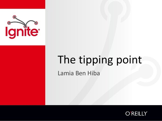 The tipping point Lamia Ben Hiba