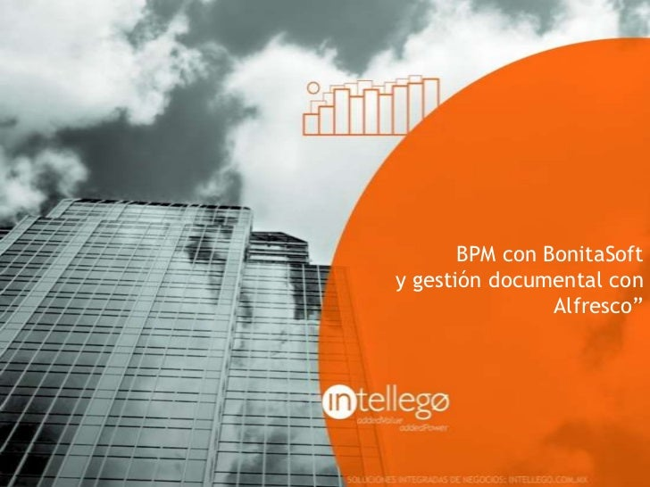 "BPM con BonitaSofty gestión documental con                Alfresco"""