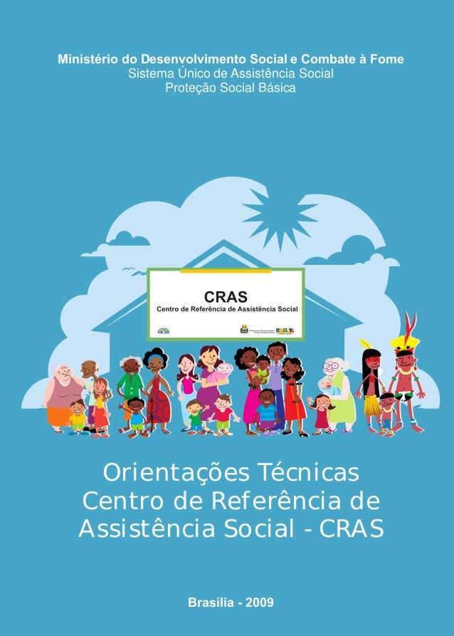 Ministério do Desenvolvimento Social e Combate à Fome Sistema Único de Assistência Social Proteção Social Básica Brasília ...