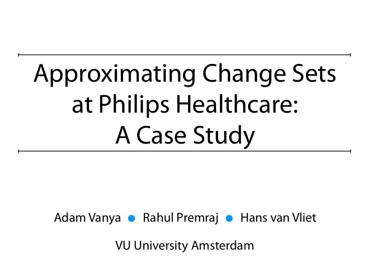 Approximating Change Sets at Philips Healthcare: A Case Study