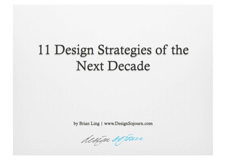 11 Design Strategies Of The Next Decade