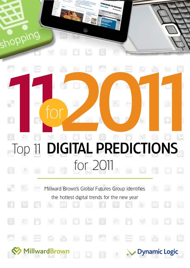 Top 1 Digital PreDictions    1          for 201                1    Millward Brown's Global Futures Group identifies      ...