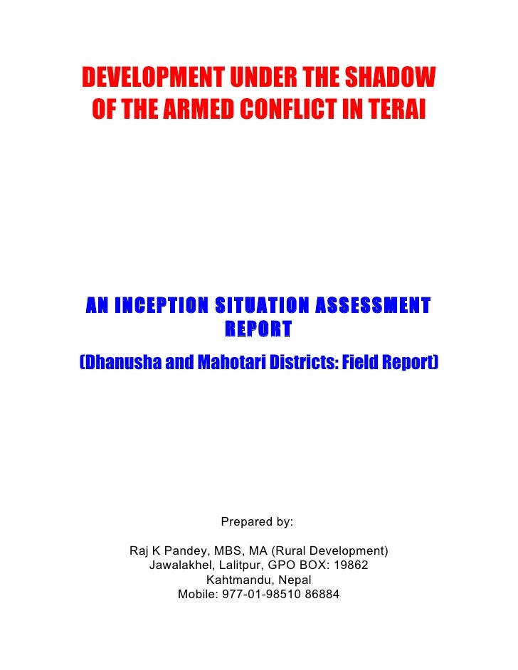 DEVELOPMENT UNDER THE SHADOW  OF THE ARMED CONFLICT IN TERAI     AN INCEPTION SITUATION ASSESSMENT               REPORT (D...