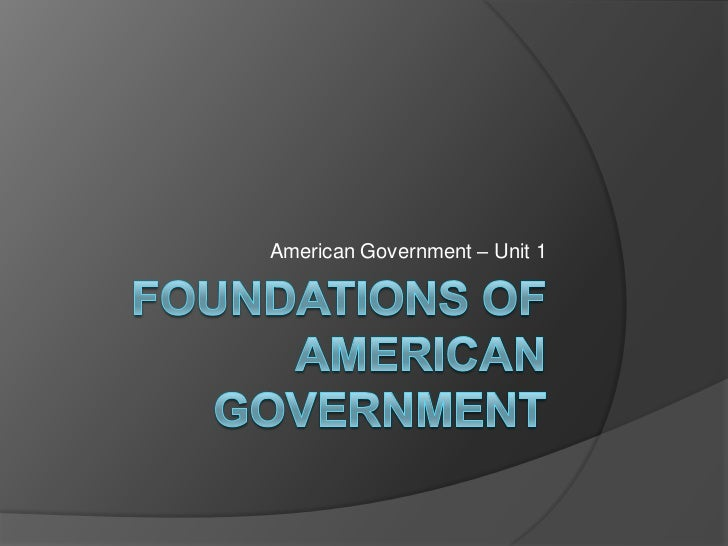 1[1].foundations of american government