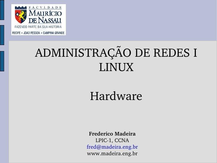(11)   hardware, modulos