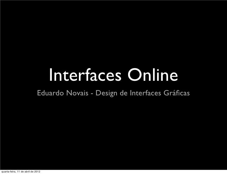 [dig2012] 11 - interfaces online