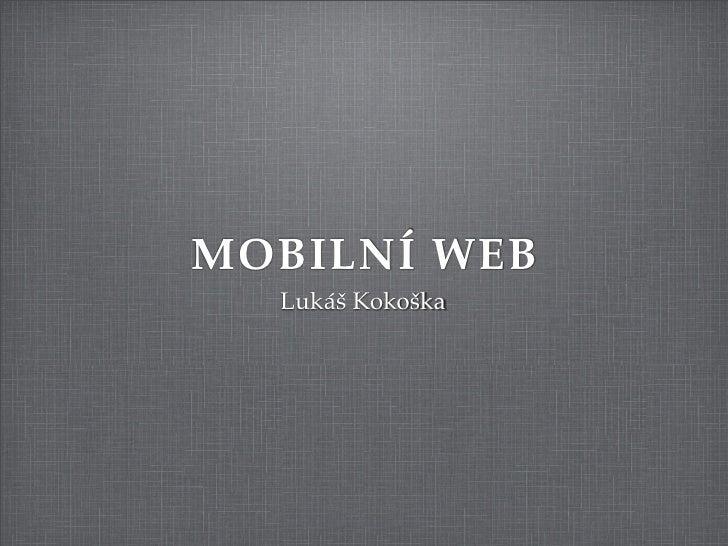 Web v mobilu a jak ho tam dostat