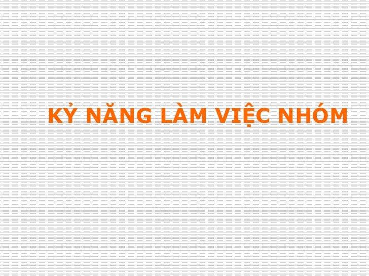 11 Ky Nang Lam Viec Nhom3667