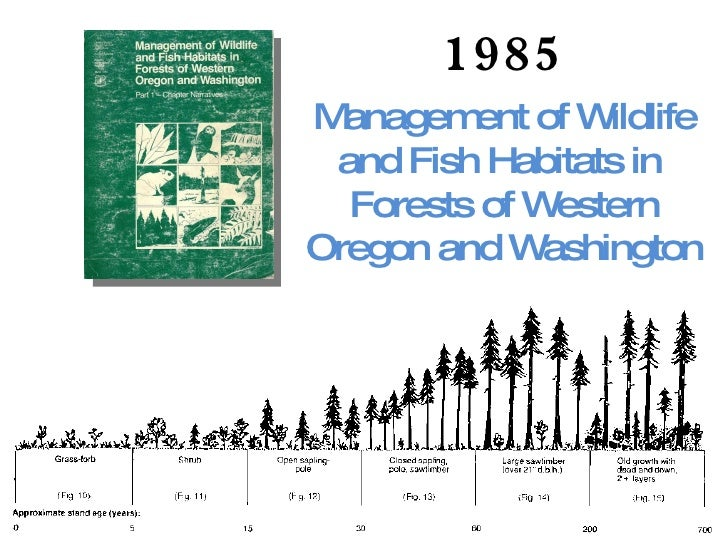 1985 Management of Wildlife and Fish Habitats in  Forests of Western Oregon and Washington