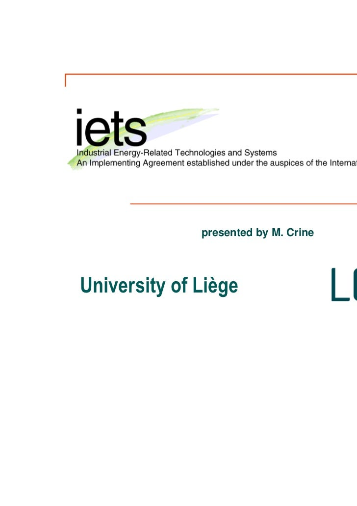 presented by M. CrineUniversity of Liège