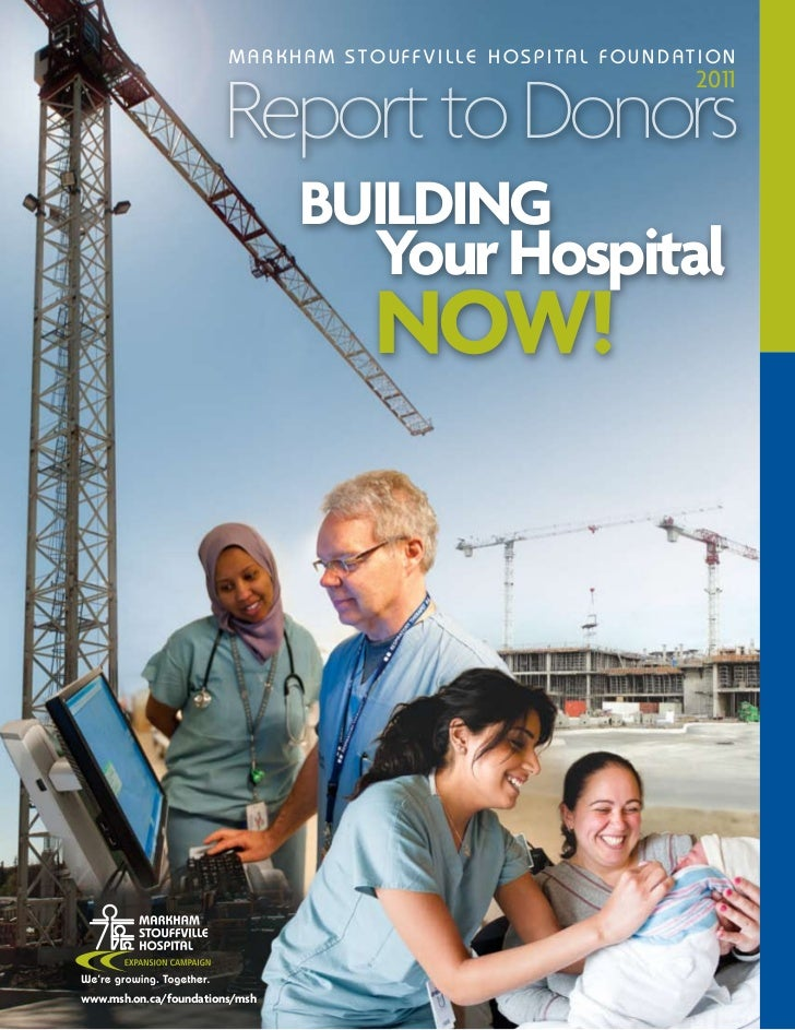 MARKHAM STOUFFVILLE HOSPITAL FOUNDATION                       Report to Donors                                            ...