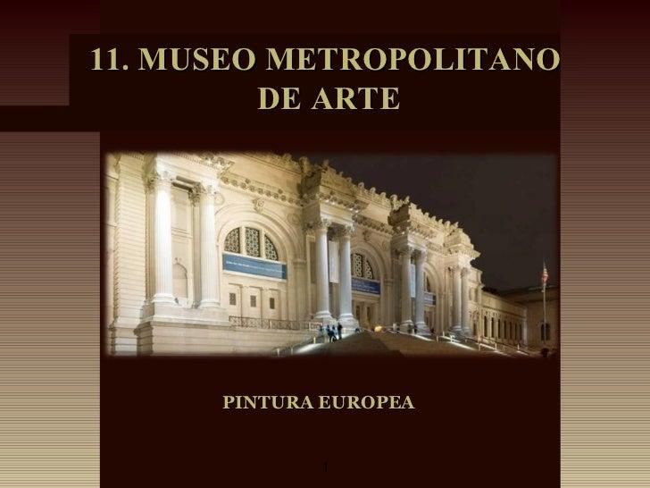 PINTURA EUROPEA 11. MUSEO METROPOLITANO DE ARTE