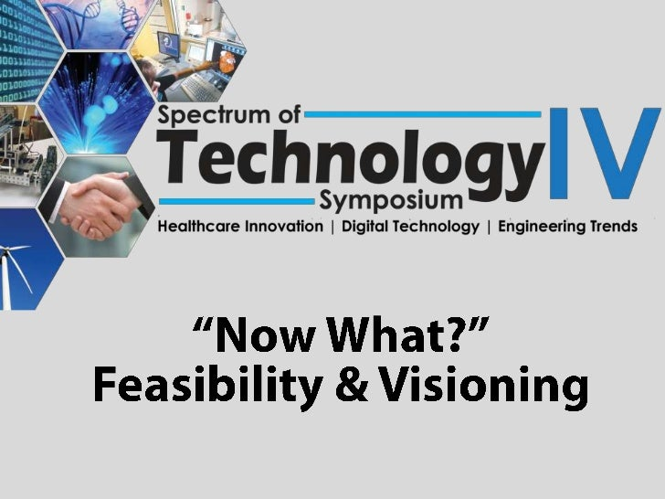 """""""Now What?"""" Feasibility & Visioning"""