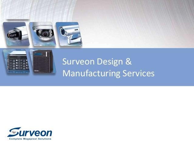 Surveon Design & Manufacturing (OEM) Services