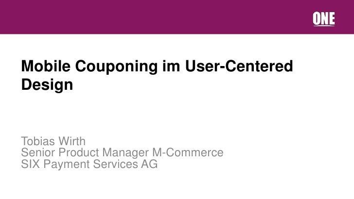 E-Commerce: Mobile Couponing im User-Centered Design