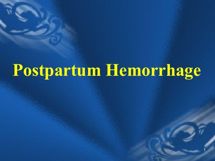 11 Postpartum Hemorrha...