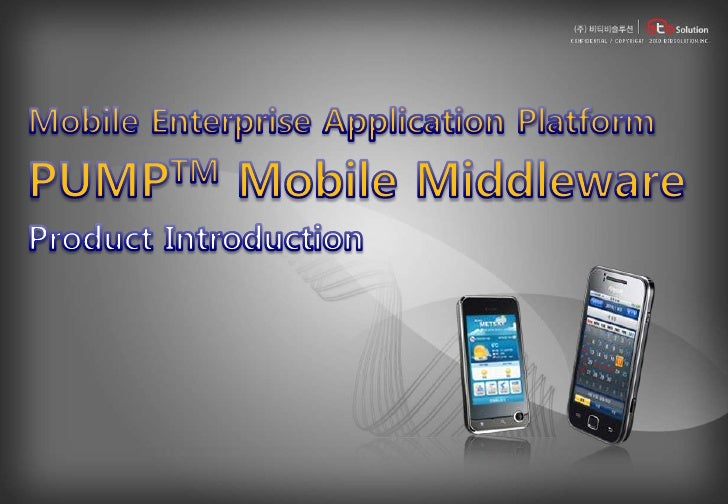 11. Product Introduction for PUMP Mobile Middleware