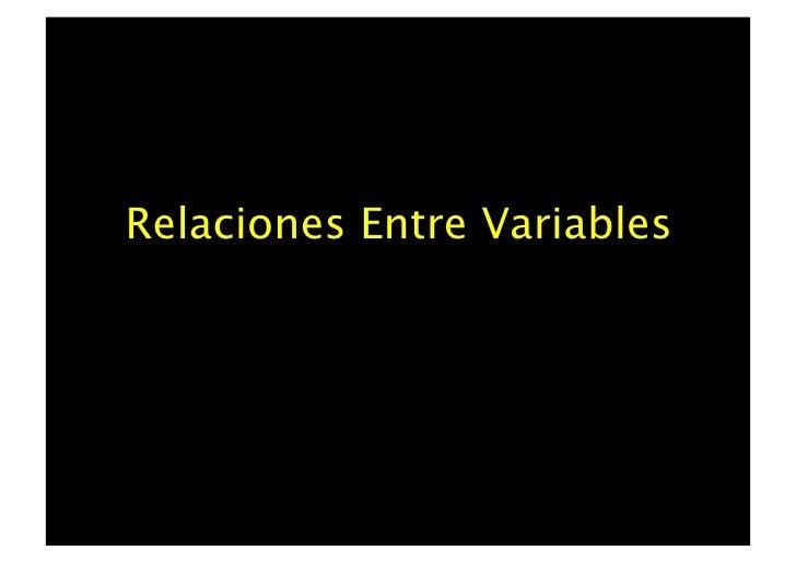 Relaciones Entre Variables