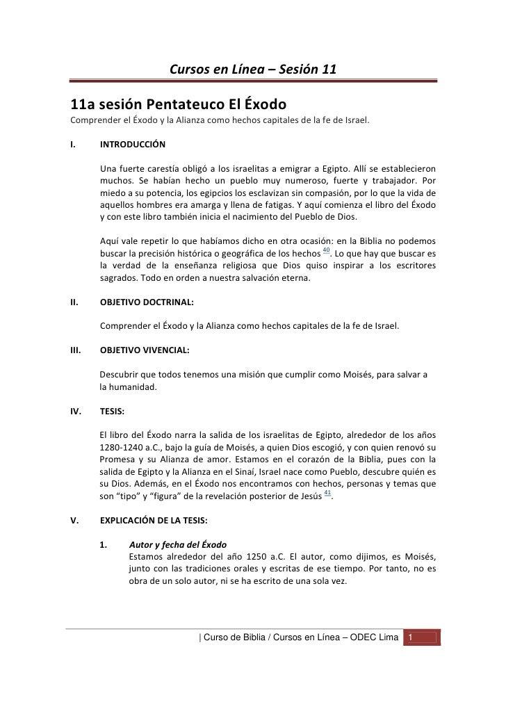 Cursos en Línea – Sesión 1111a sesión Pentateuco El ÉxodoComprender el Éxodo y la Alianza como hechos capitales de la fe d...