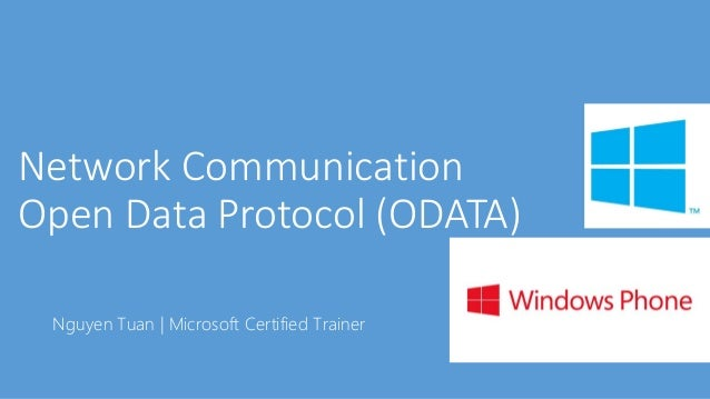 [IE  Network Communication GE' Open Data Protocol (ODATA)  Nguyen Tuan [ Microsoft Certified Trainer