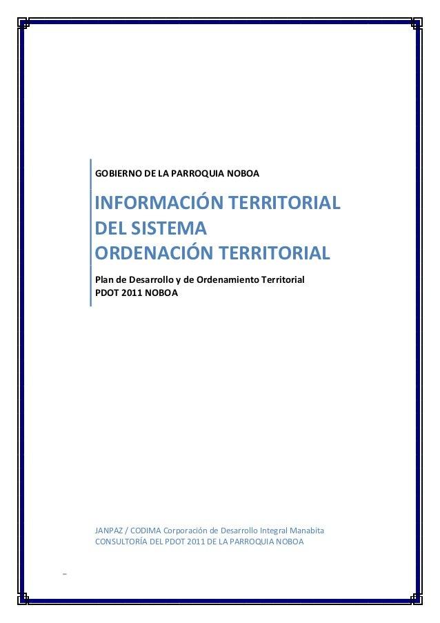 GOBIERNO DE LA PARROQUIA NOBOAINFORMACIÓN TERRITORIALDEL SISTEMAORDENACIÓN TERRITORIALPlan de Desarrollo y de Ordenamiento...