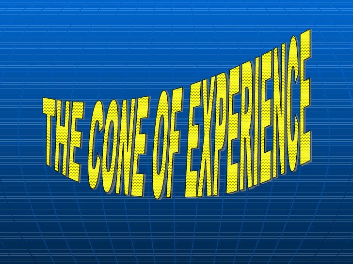 11 The Cone Of Experience