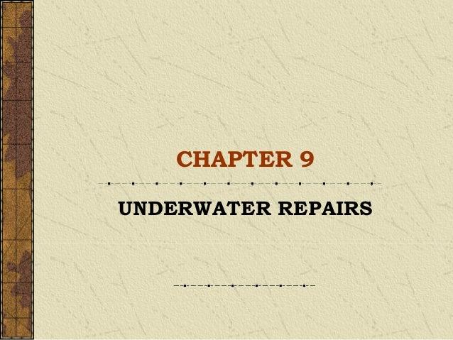 CHAPTER 9UNDERWATER REPAIRS