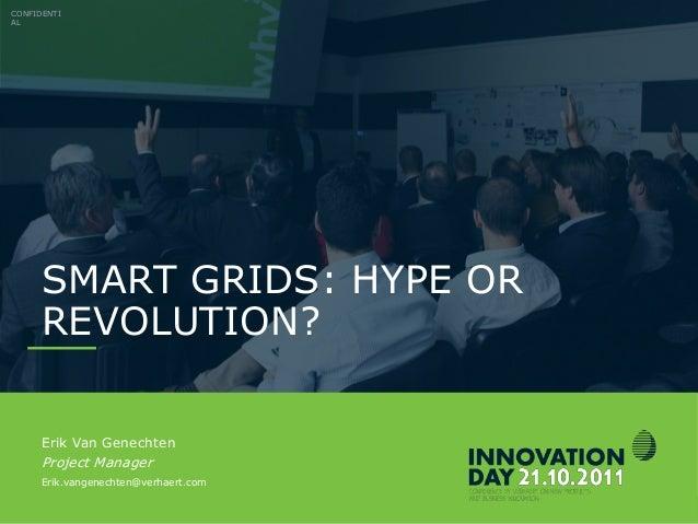 Verhaert Innovation Day 2011 – Erik Van Genechten (VERHAERT) - Smart grids, opportunities for your business