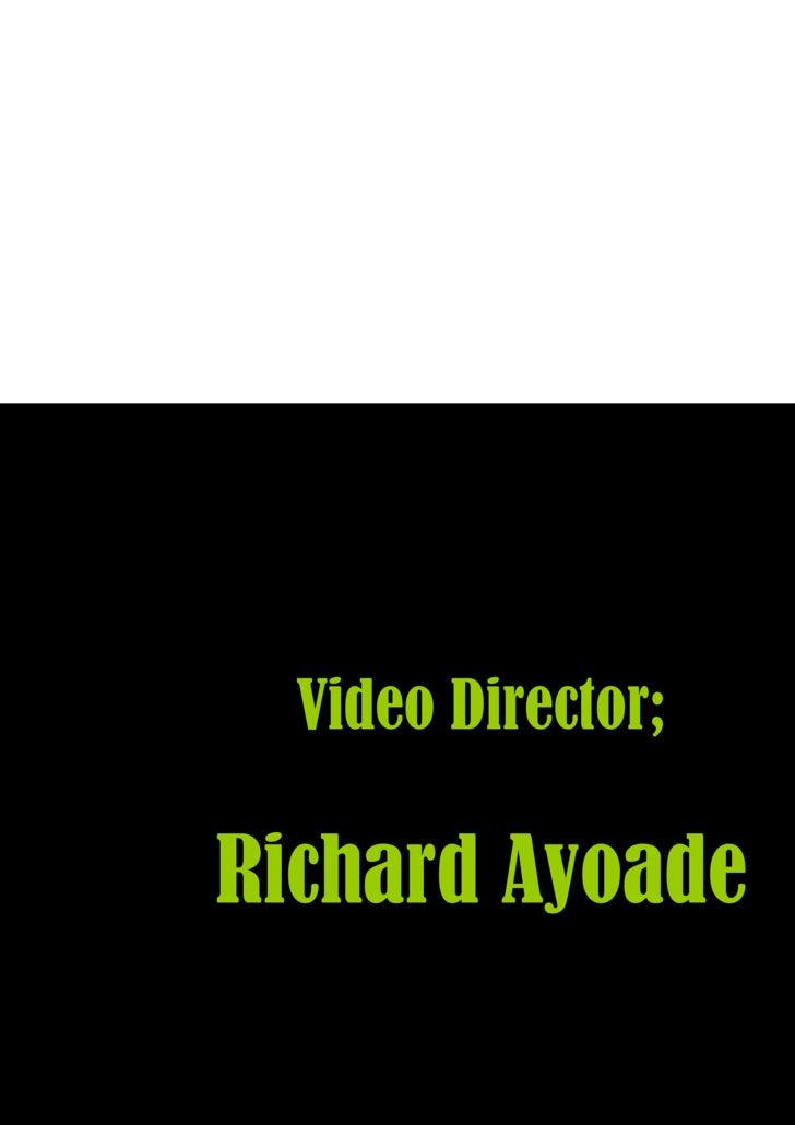 Video Director; Richard Ayoade