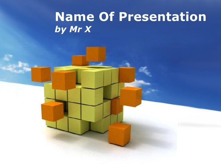 Name Of Presentation by Mr X