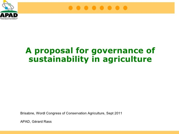 A proposal for governance of sustainability in agriculture. Gérard Rass