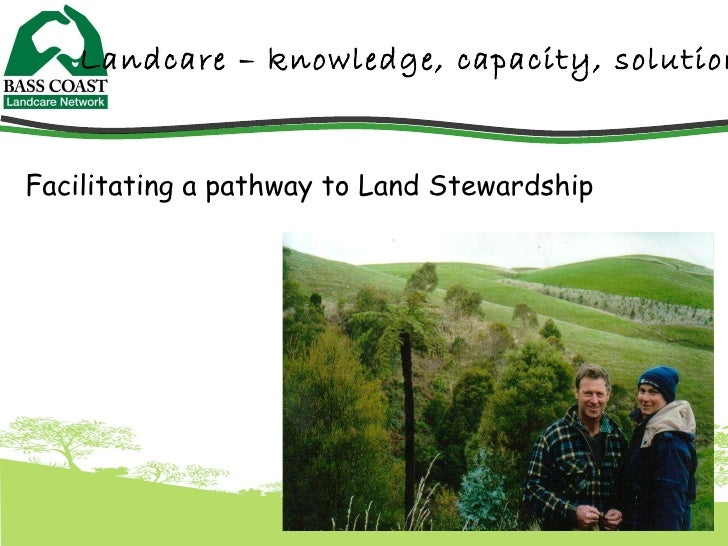Facilitating a pathway to land stewardship. M Mackay presentation 5th wcca