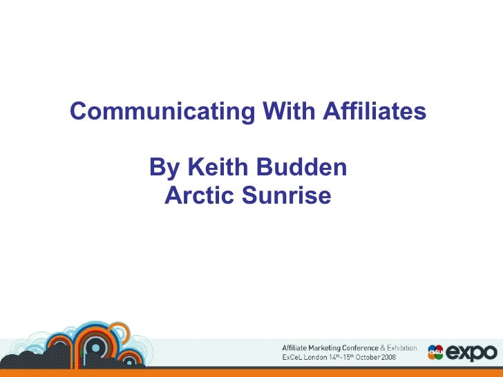 Communicating With Affiliates By Keith Budden Arctic Sunrise
