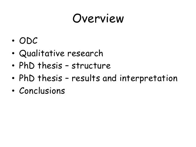 conclusions thesis ph d How to write a good phd thesis and survive the viva and drawing conclusions a good thesis also delineates the limitation of a phd thesis can have di erent.