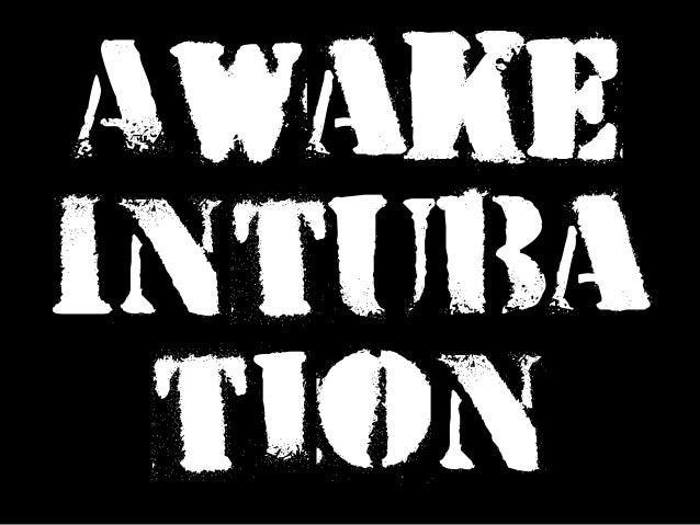 Awake Intuba tion