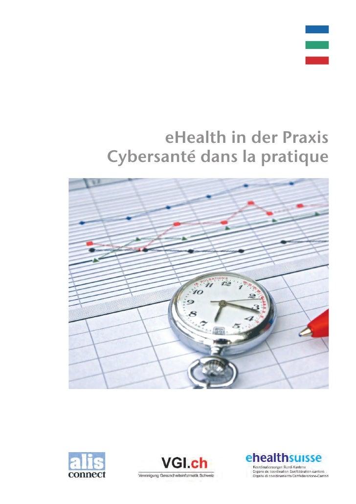 eHealth in der PraxisCybersanté dans la pratique
