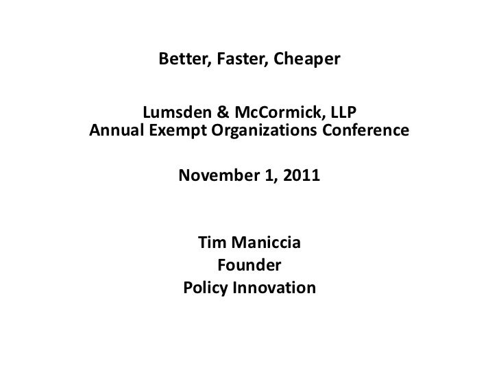Better, Faster, Cheaper Service Delivery