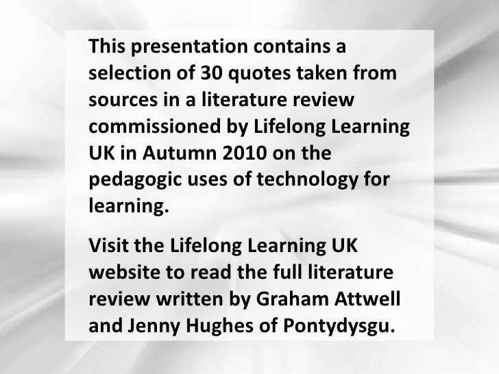 Use of technology in teaching and learning in 30 Quotes from different research reports