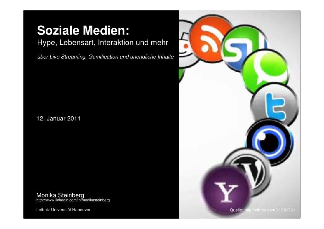Soziale Medien:  Hype, Lebensart, Interaktion und mehr  über Live Streaming, Gamification und unendliche Inhalte  12. Janu...