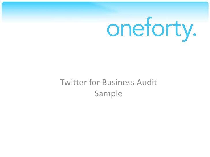 Twitter for Business Audit Sample<br />