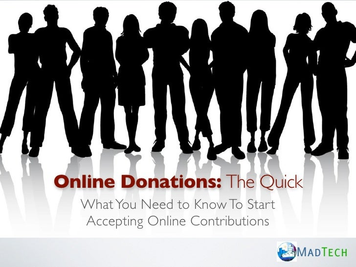 Online Donations: The Quick  What You Need to Know To Start  Accepting Online Contributions                               ...